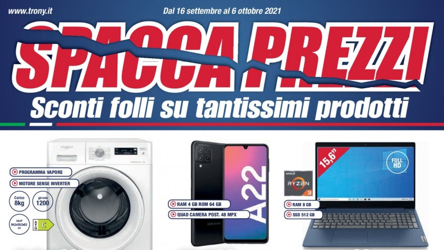 """Volantino Trony """"Spacca Prezzi"""", """"Il regalo lo scegli tu"""" """"Preparati allo Switch-Off"""" fino al 10 ottobre"""