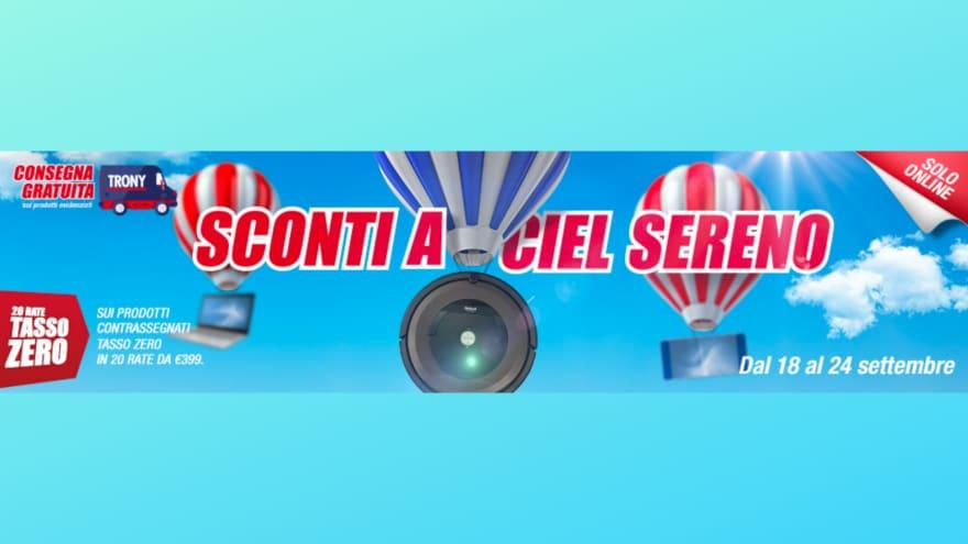 """Offerte Trony """"Sconti a Ciel Sereno"""" fino al 24 settembre: tasso 0 e consegna gratis"""