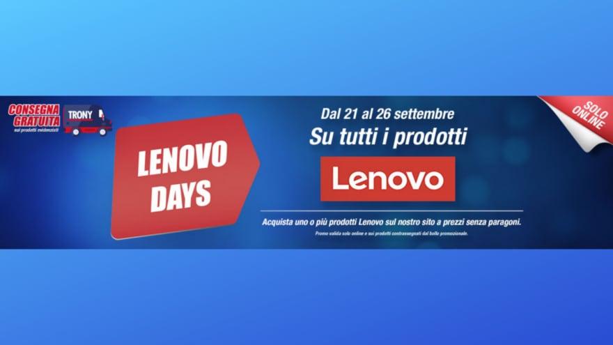 """Offerte Trony """"Lenovo Days"""" 21-26 settembre: notebook e tablet in sconto con consegna gratis"""