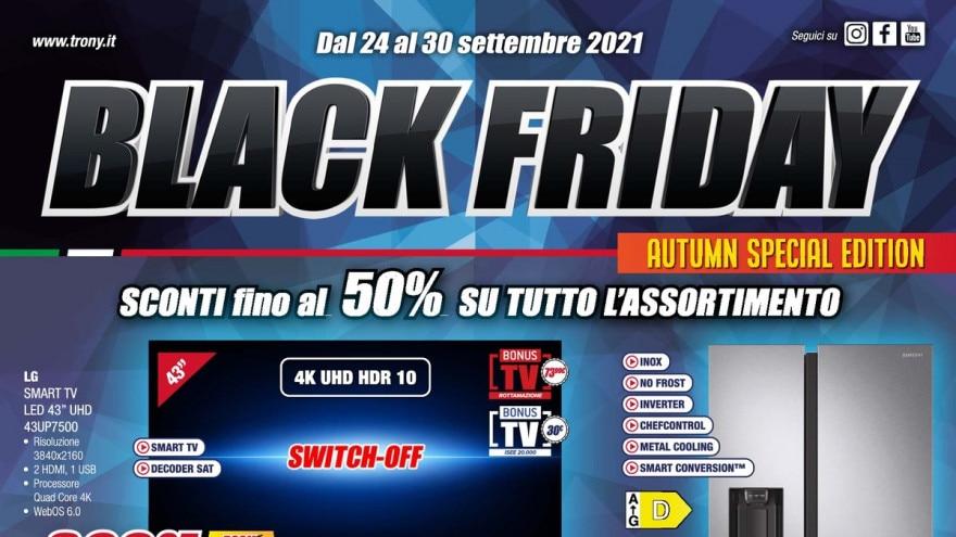 """Volantino Trony """"Black Friday"""" 24-30 settembre: sconti d'autunno fino al 50%"""