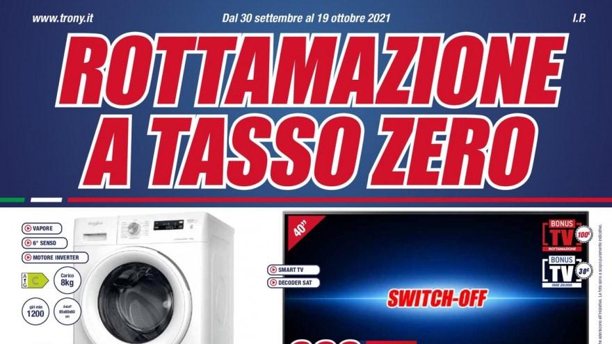 """Volantino Trony """"Rottamazione a Tasso Zero"""" e """"Preparati allo Switch-Off"""" fino al 19 ottobre"""