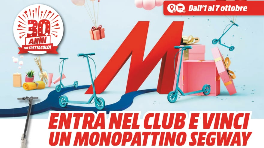 "Volantino MediaWorld ""My Wonderful World"" 1-7 ottobre: provate a vincere il monopattino"