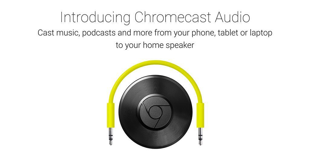 Ora avete un paio di ragioni in più per amare Chromecast Audio