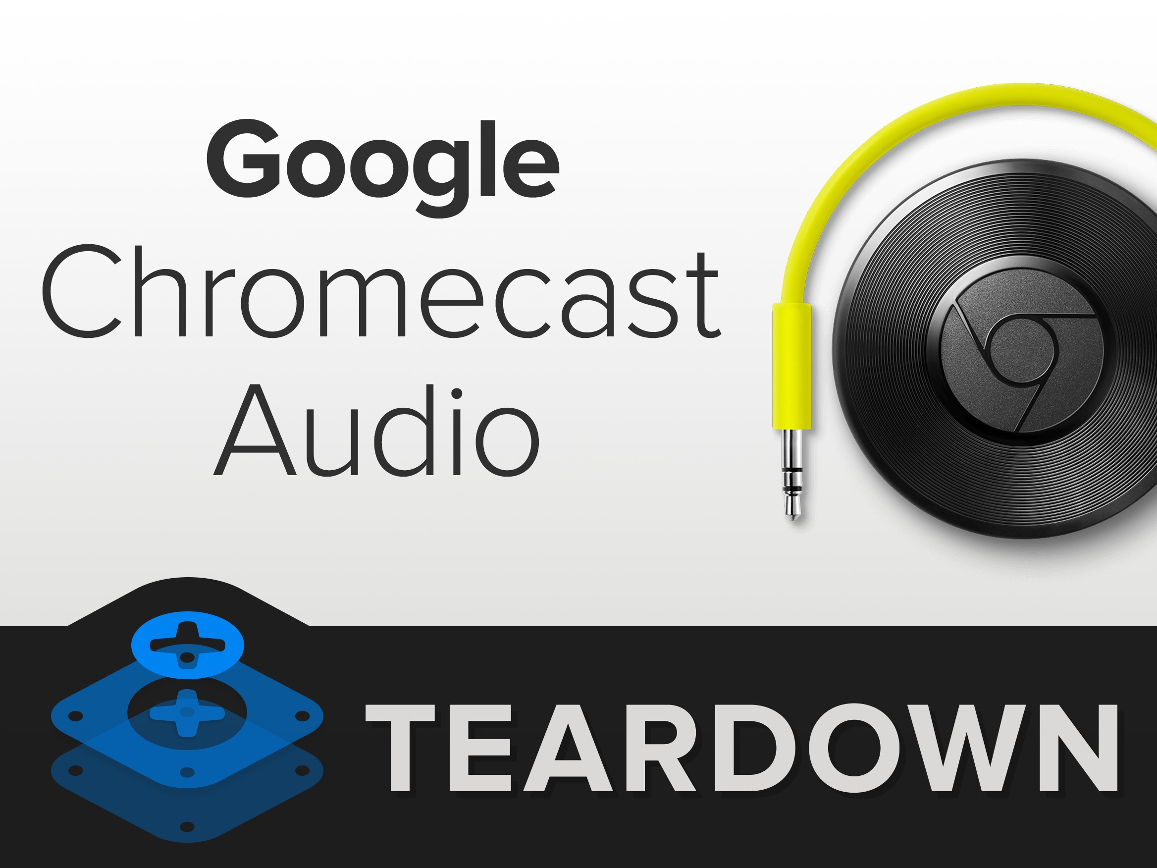 chromecast audio teardown