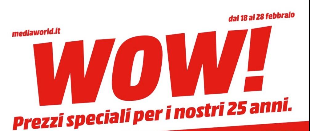 volantino mediaworld prezzi wow febbraio 2016