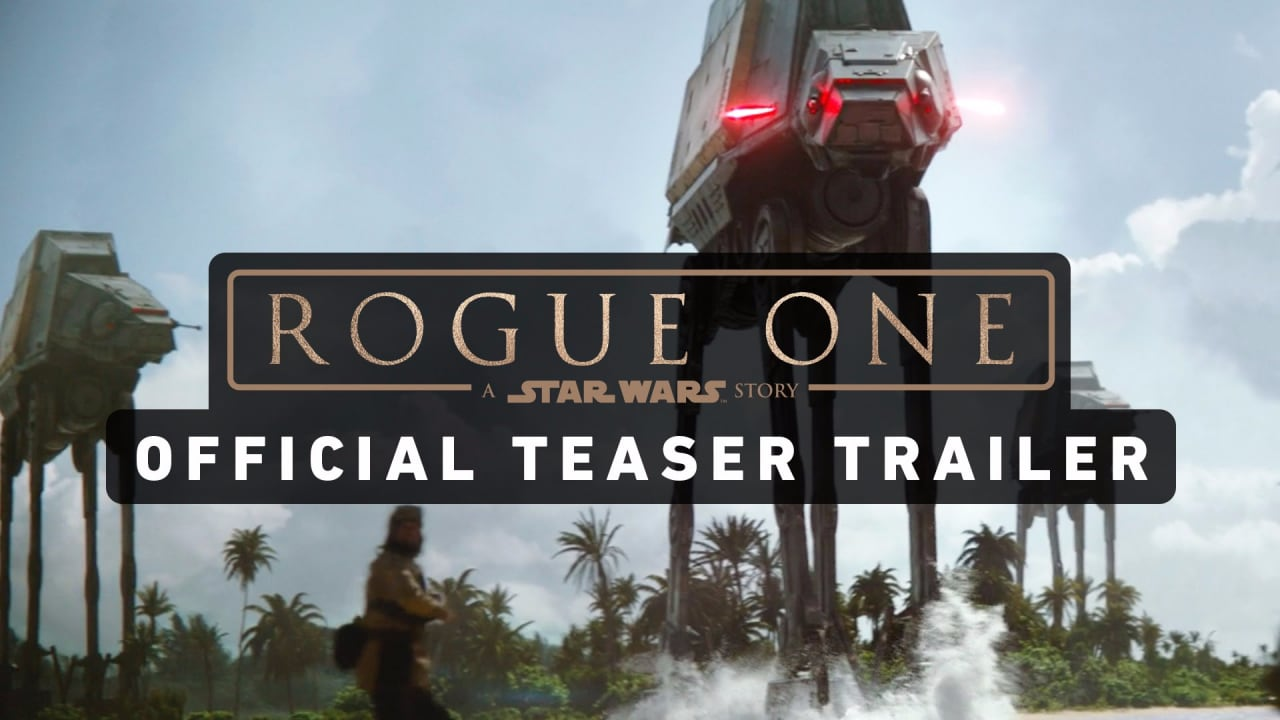 Trailer ROGUE ONE A STAR WARS STORY