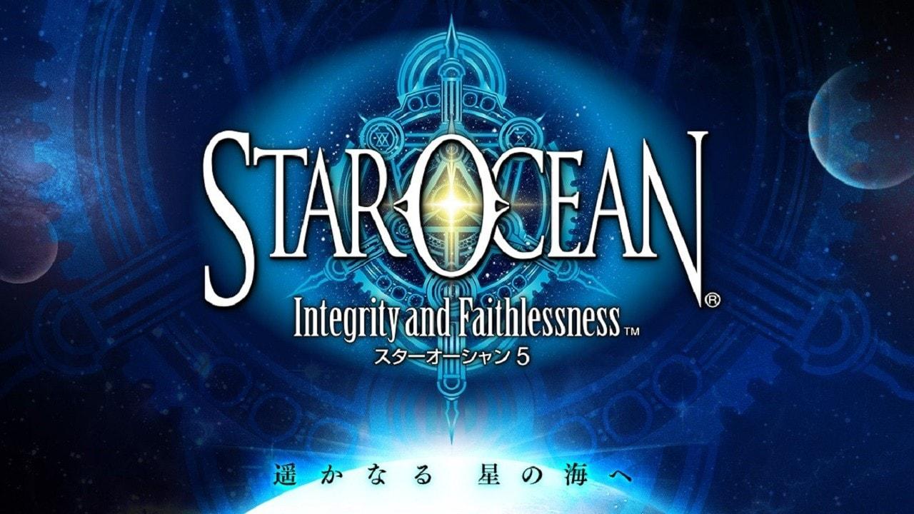 8 cose da sapere su Star Ocean: Integrity and Faithlessness