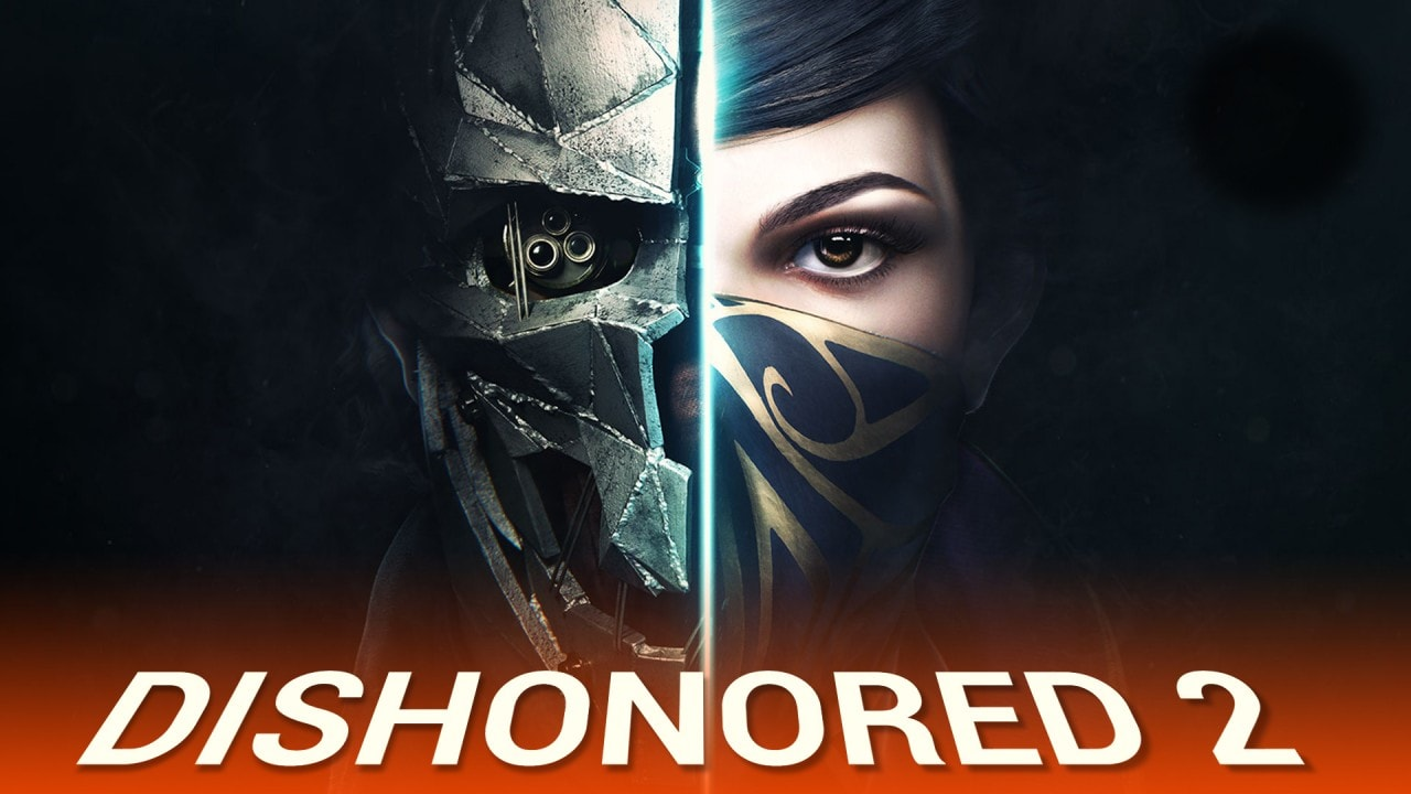 Dishonored 2 Final