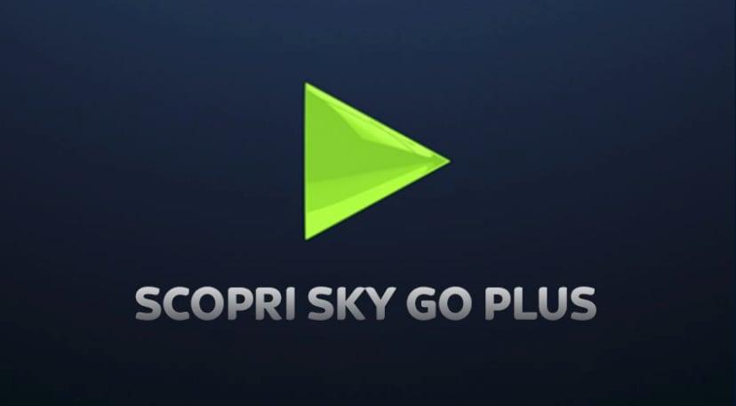 Arriva Sky Go Plus: download dei contenuti per visione offline, ma è un servizio a pagamento