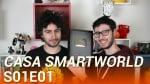 casa smartworld s01e01