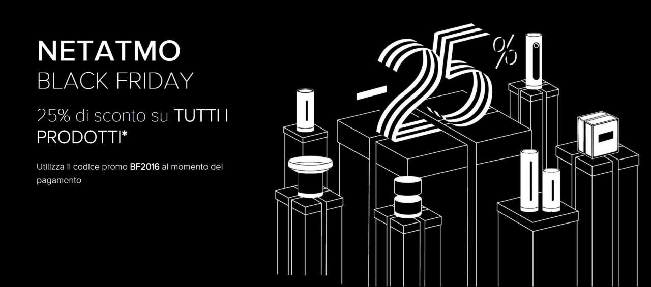 Anche Netatmo propone molti prodotti a sconto in occasione del Black Friday