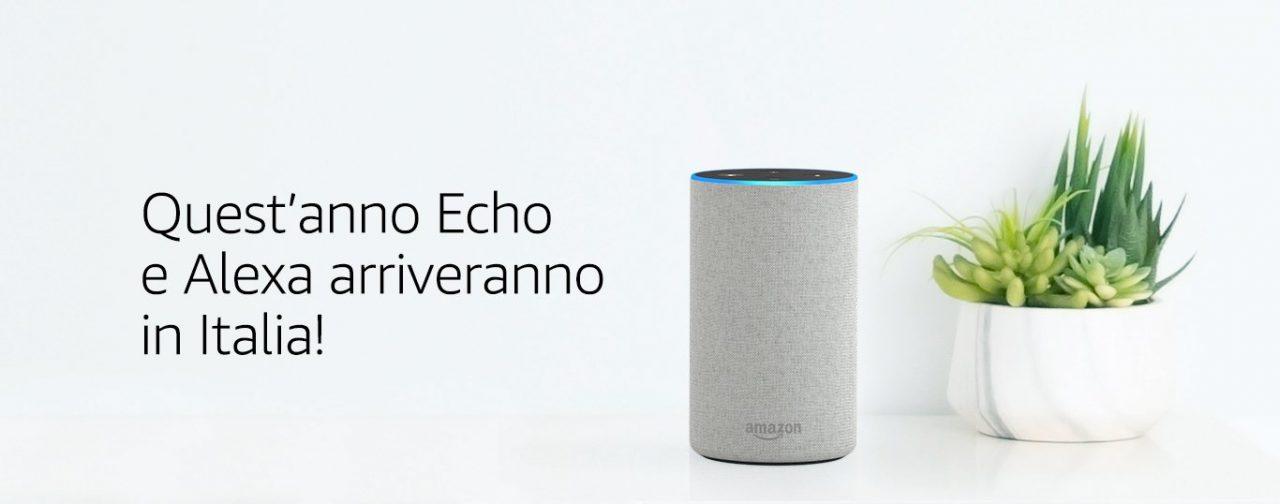 Amazon rompe gli indugi: l'assistente Alexa e gli smart speaker Echo in arrivo in Italia entro l'anno!