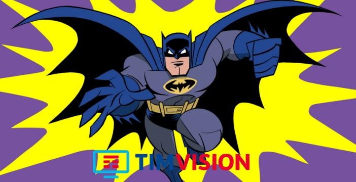 Batman, Superman, Tom & Jerry & co. sbarcano su Tim Vision