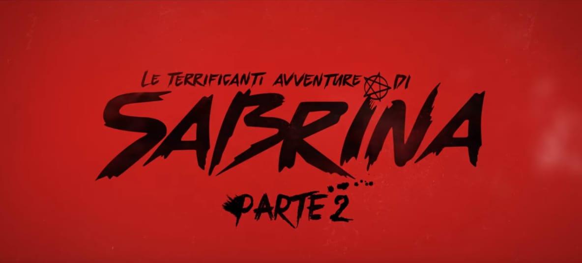 Ecco il trailer della seconda parte de Le terrificanti avventure di Sabrina (video)
