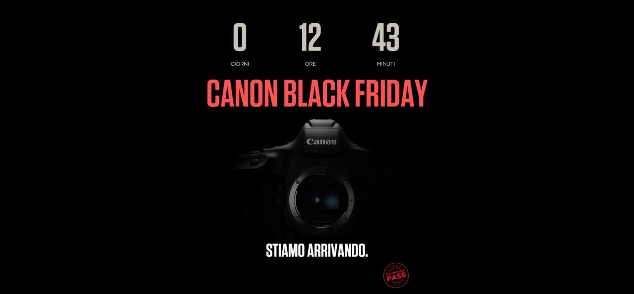 Domani inizia il Black Friday di Canon: due iniziative cumulabili per un rimborso fino a 750€