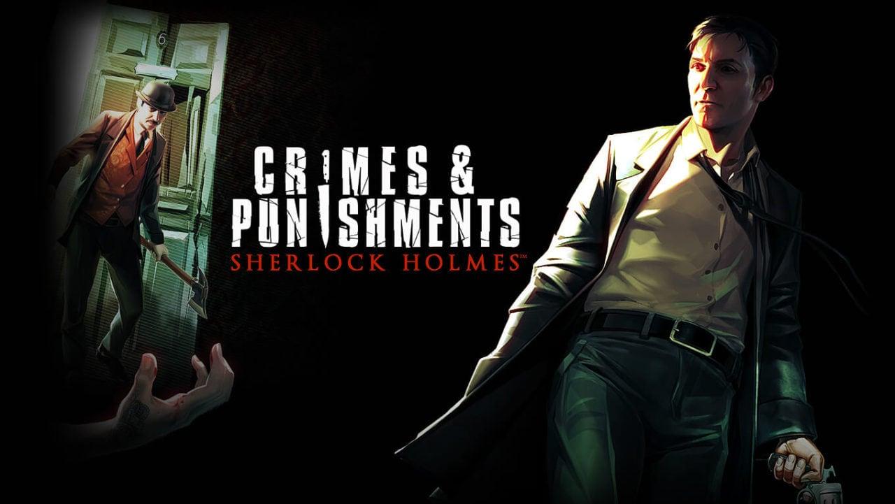 Sherlock Holmes: Crimes & Punishments e Close To The Sun gratis su Epic Games Store fino al 16 aprile (video)