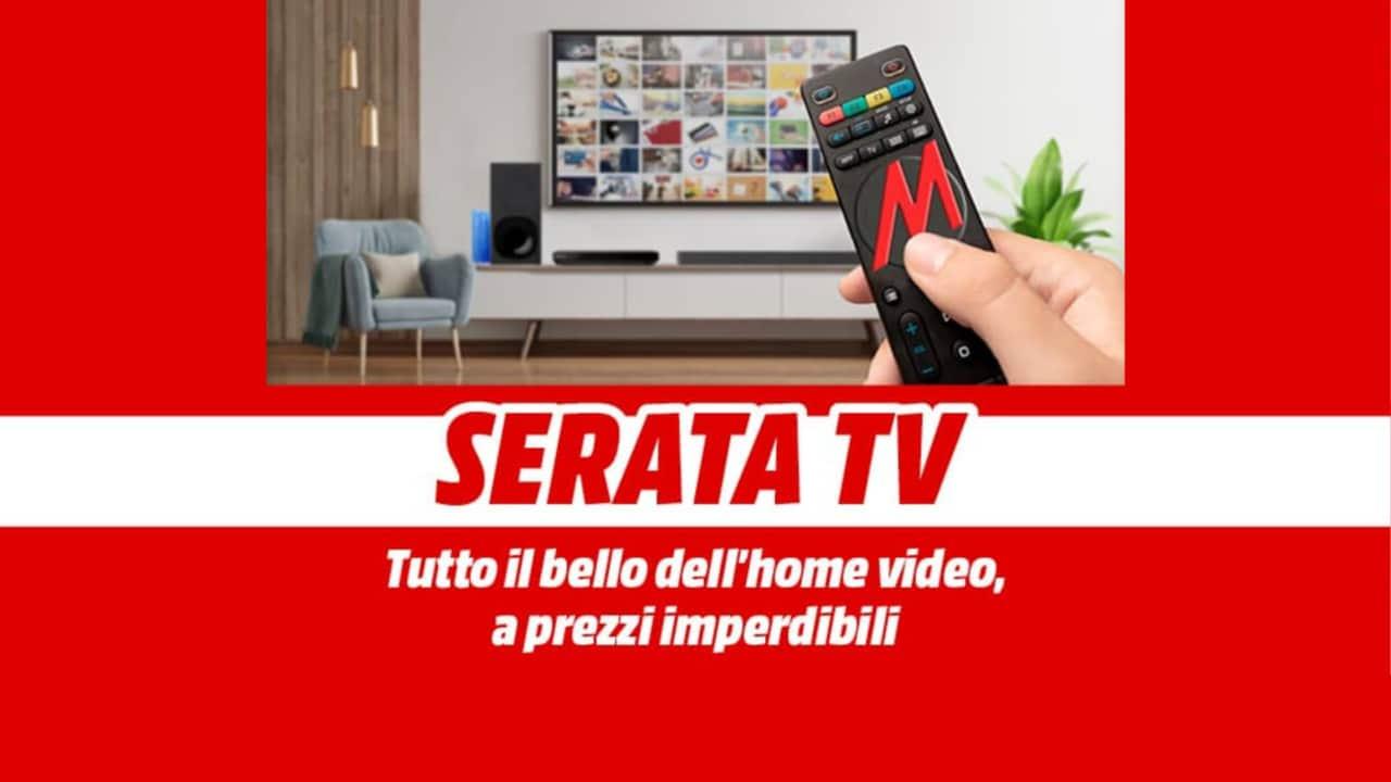 """Offerte MediaWorld """"Serata TV"""" fino al 28 febbraio: Smart TV e Soundbar in SCONTO!"""