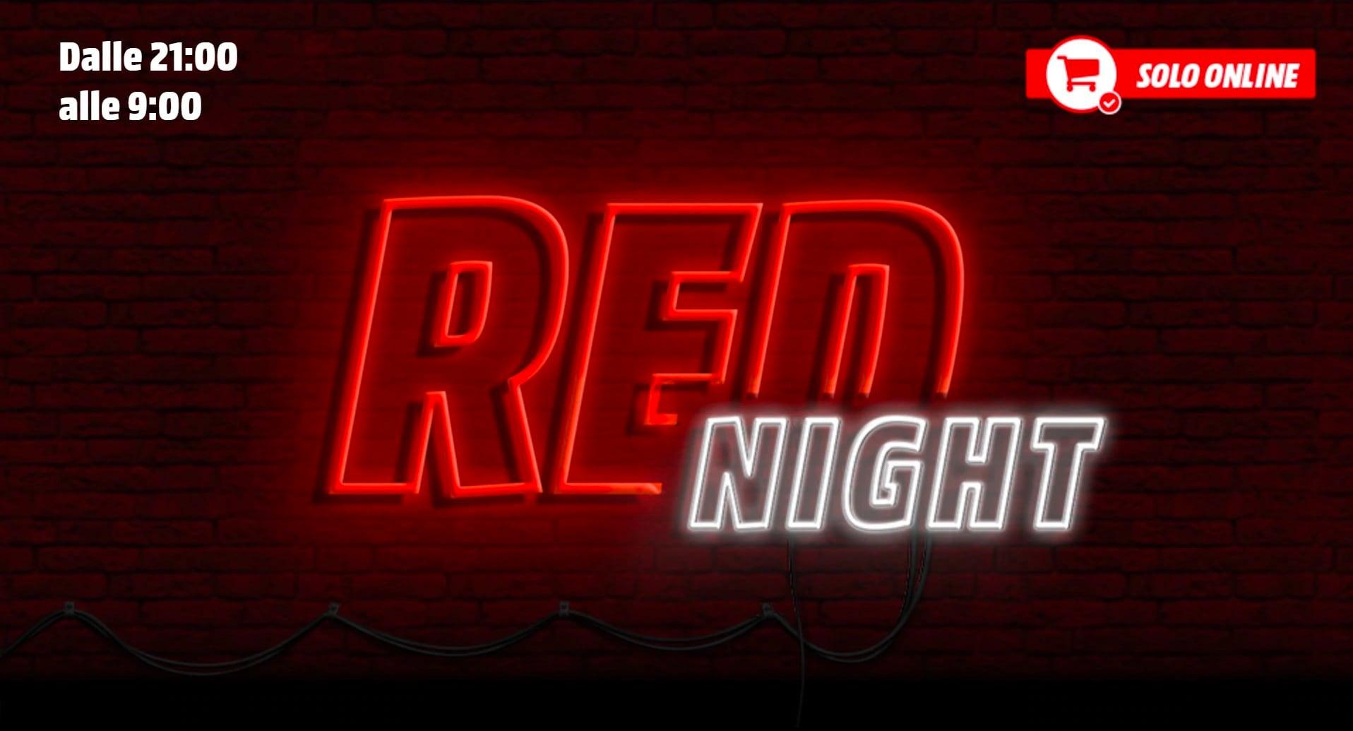 MediaWorld Red Night inizia ora: 12 ore  …