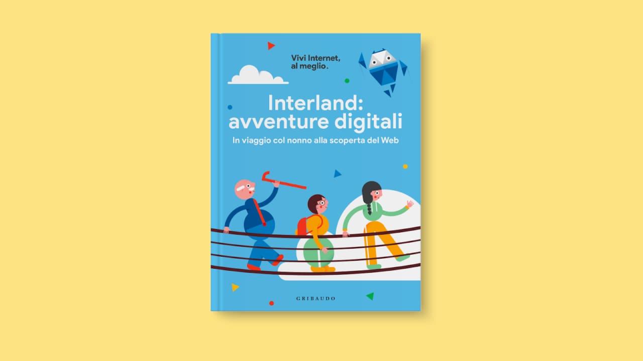 """Google accompagna i più piccoli alla scoperta del Web con """"Interland: avventure digitali"""""""