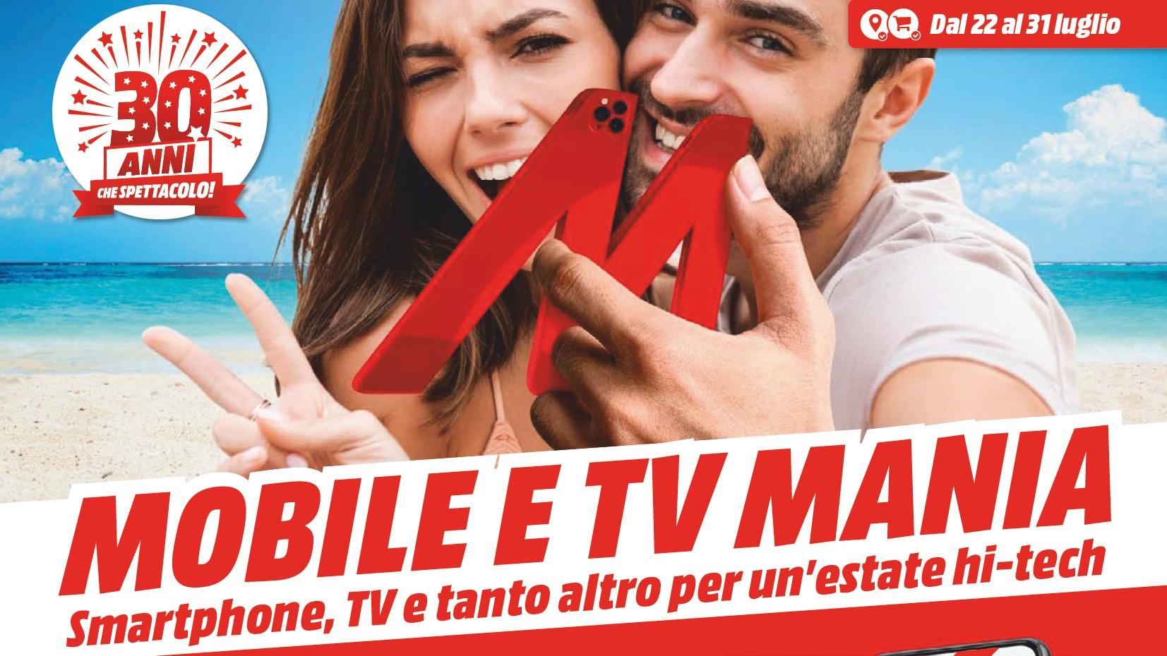 "Volantino MediaWorld ""Mobile e TV Mani …"