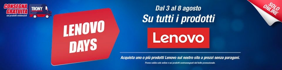 "Offerte Trony ""Lenovo Days"" 3-8 agosto: notebook fino al -20% e consegna gratis"