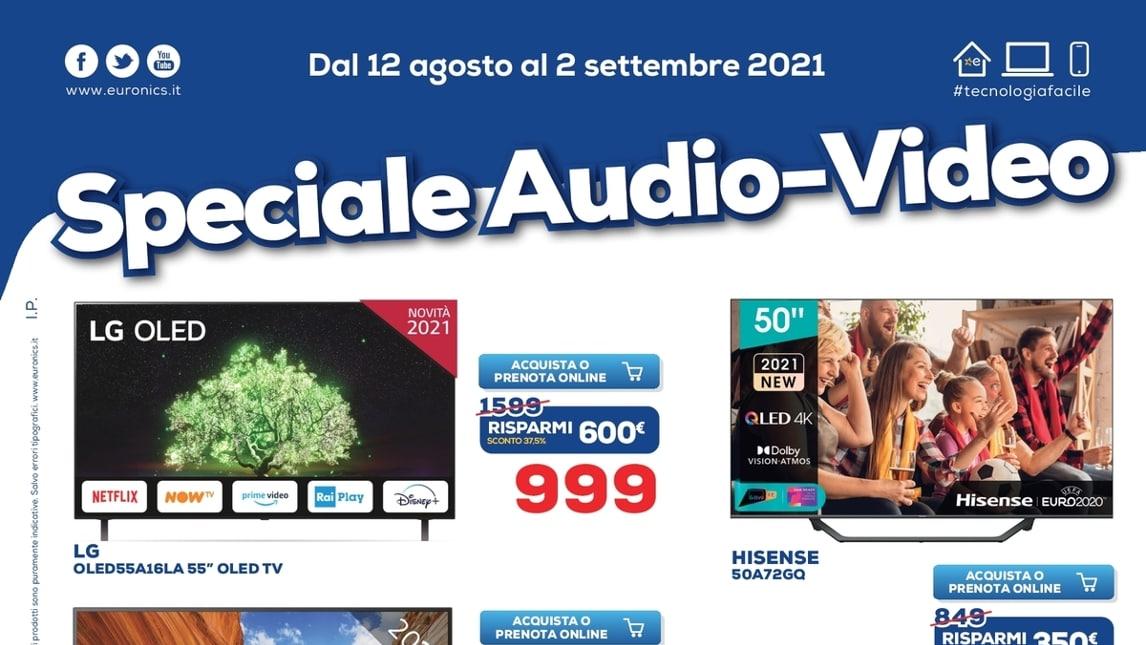"""Volantino Euronics """"Speciale Audio-Video"""" fino al 2 settembre: grandi offerte per gli Smart TV OLED e QLED (foto)"""