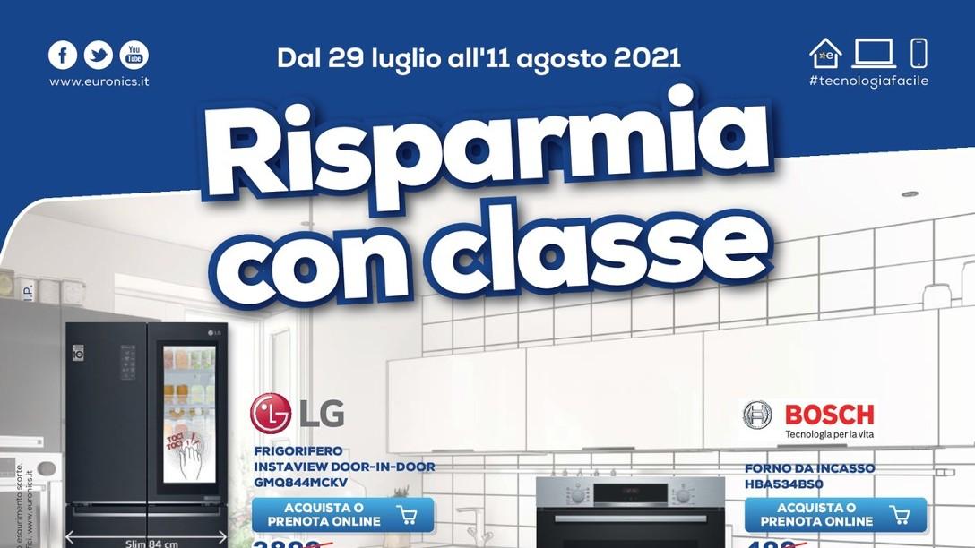 """Volantino Euronics """"Sconto 50%"""" e """"Risparmia con Classe"""" fino al 31 agosto: ecco le offerte speciali (foto)"""